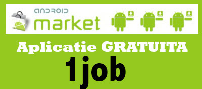 Aplicatie Android 1 Job
